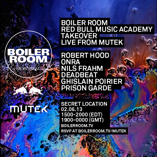 Boiler Room June 2nd Mutek broadcast